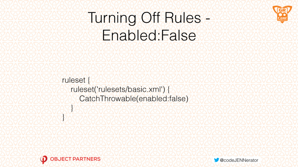 Turning Off Rules - Enabled:False ruleset { rul...