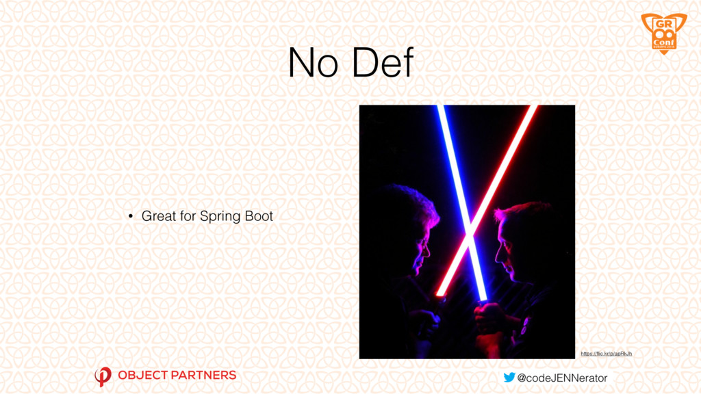No Def • Great for Spring Boot https://flic.kr/p...
