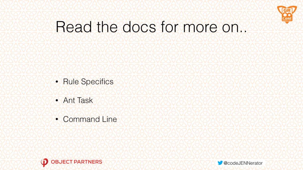 Read the docs for more on.. • Rule Specifics • A...