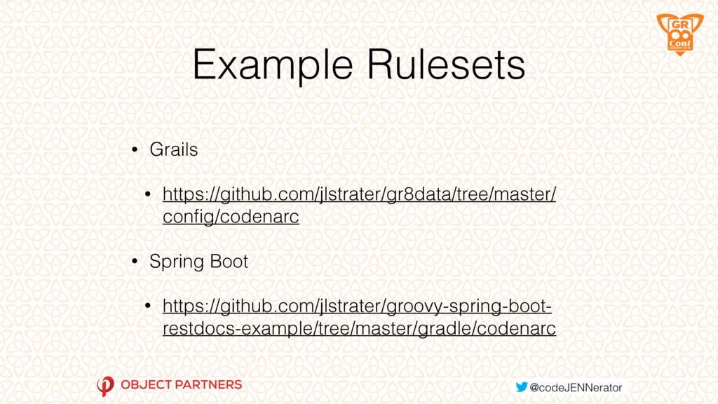 Example Rulesets • Grails • https://github.com/...