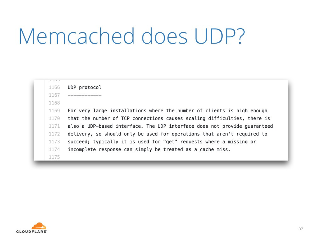 Memcached does UDP? 37