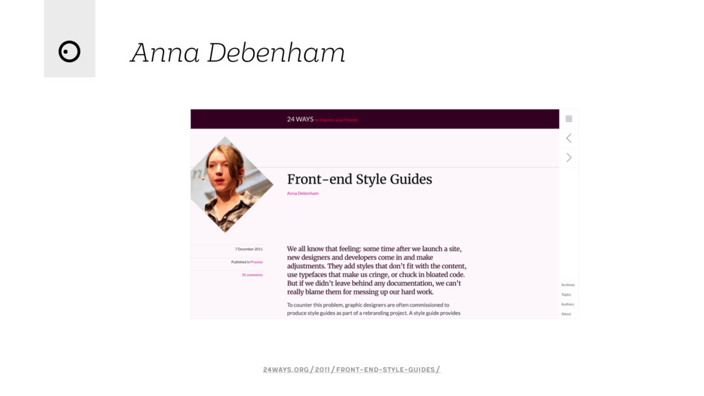 Anna Debenham 24ways.org/2011/front-end-style-g...