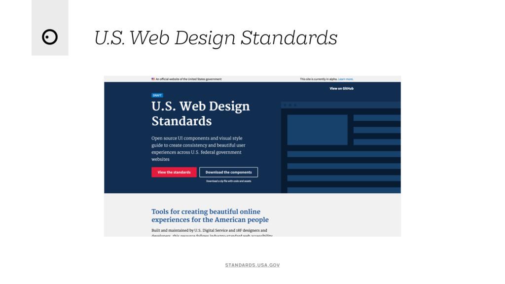 U.S. Web Design Standards standards.usa.gov