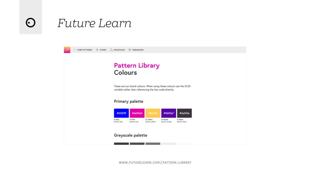 Future Learn www.futurelearn.com/pattern-library