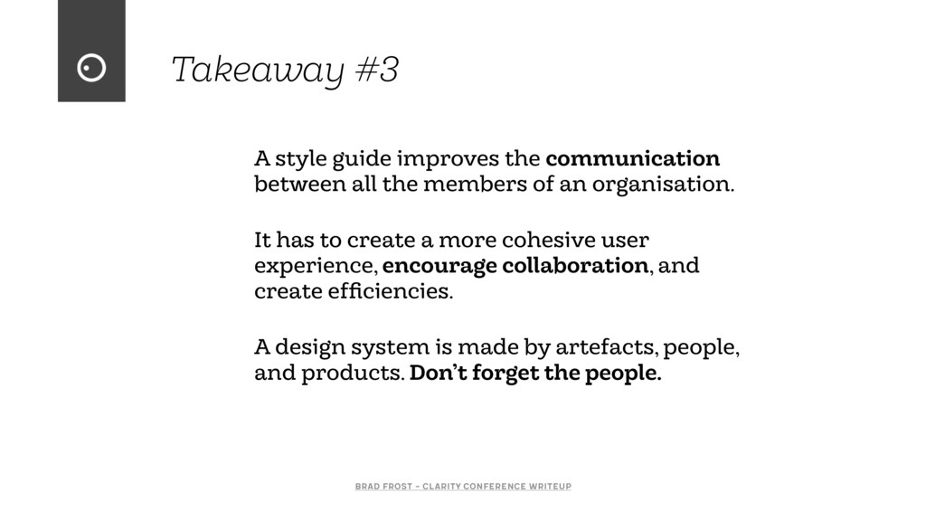 Takeaway #3 A style guide improves the communic...