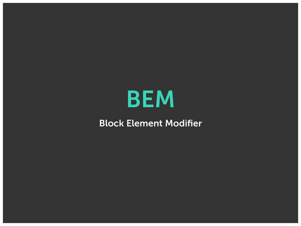 BEM Block Element Modifier