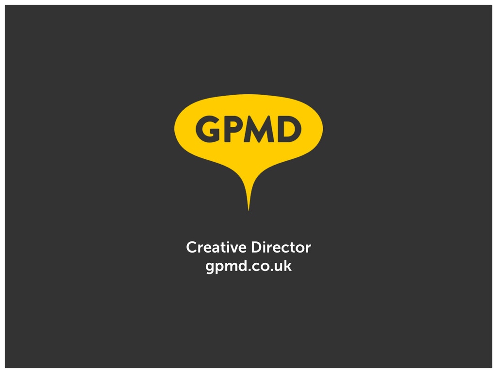 Creative Director gpmd.co.uk