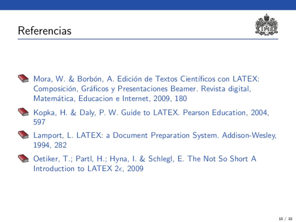 Referencias Mora, W. & Borb´ on, A. Edici´ on d...