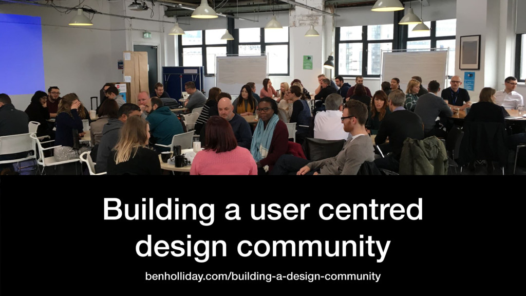 @benholliday #govdesign Building a user centred...