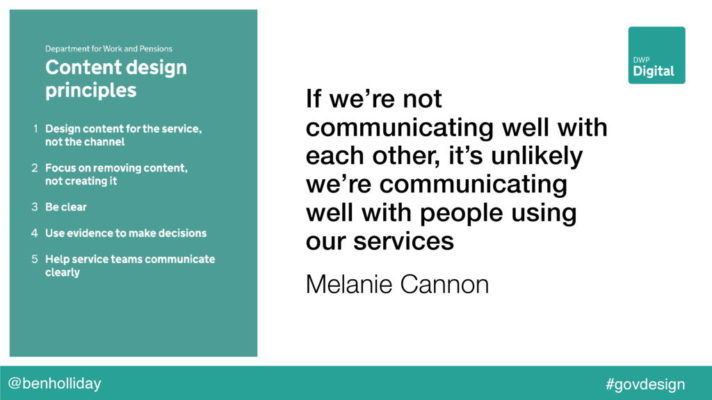 @benholliday #govdesign If we're not communicat...