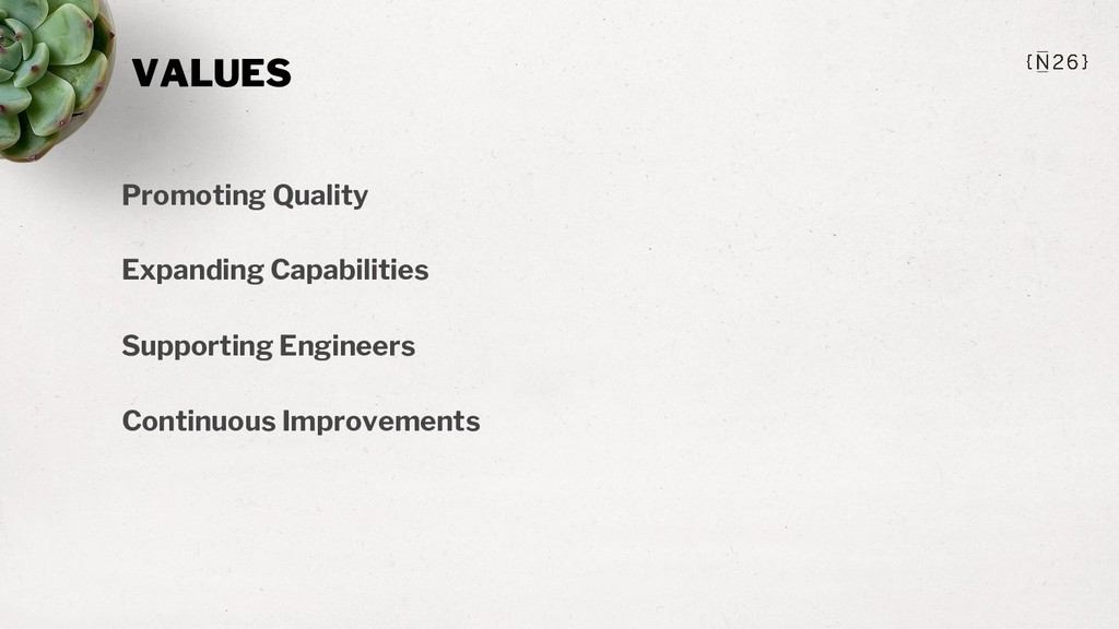 VALUES Promoting Quality Expanding Capabilities...