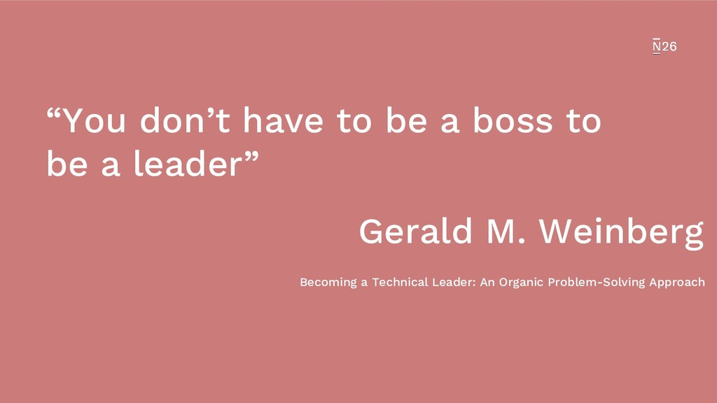 """""""You don't have to be a boss to be a leader"""" Ge..."""