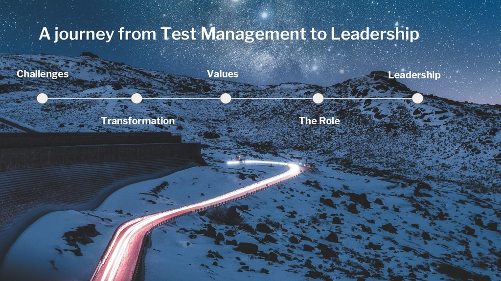 A journey from Test Management to Leadership Ch...