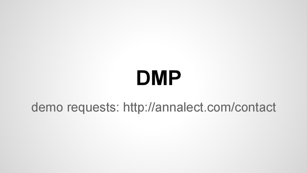 demo requests: http://annalect.com/contact DMP