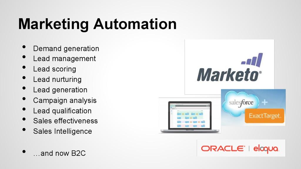 Marketing Automation • Demand generation • Le...