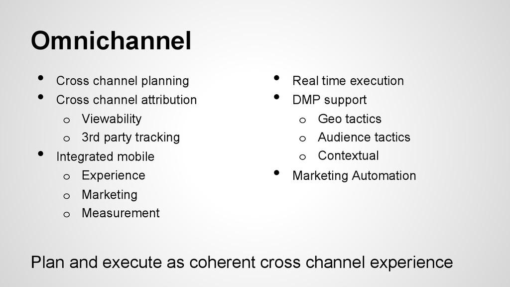 Omnichannel • Cross channel planning • Cross ...