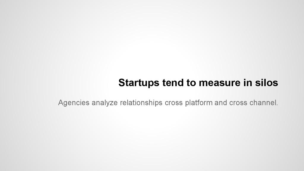 Agencies analyze relationships cross platform a...