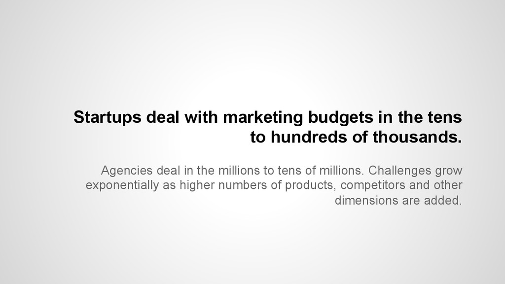 Agencies deal in the millions to tens of millio...