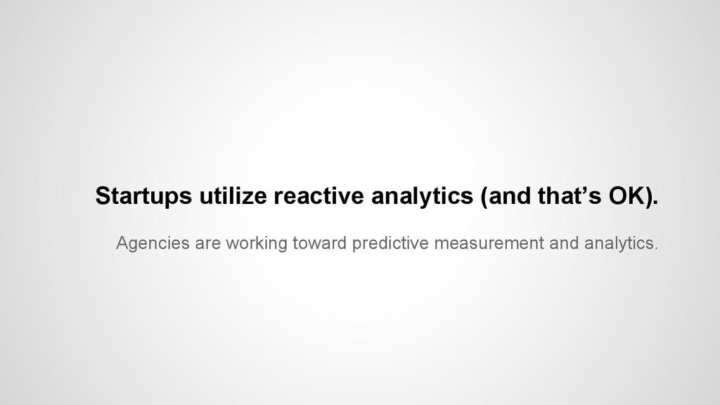 Agencies are working toward predictive measurem...
