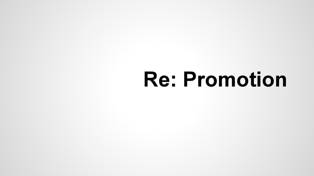 Re: Promotion