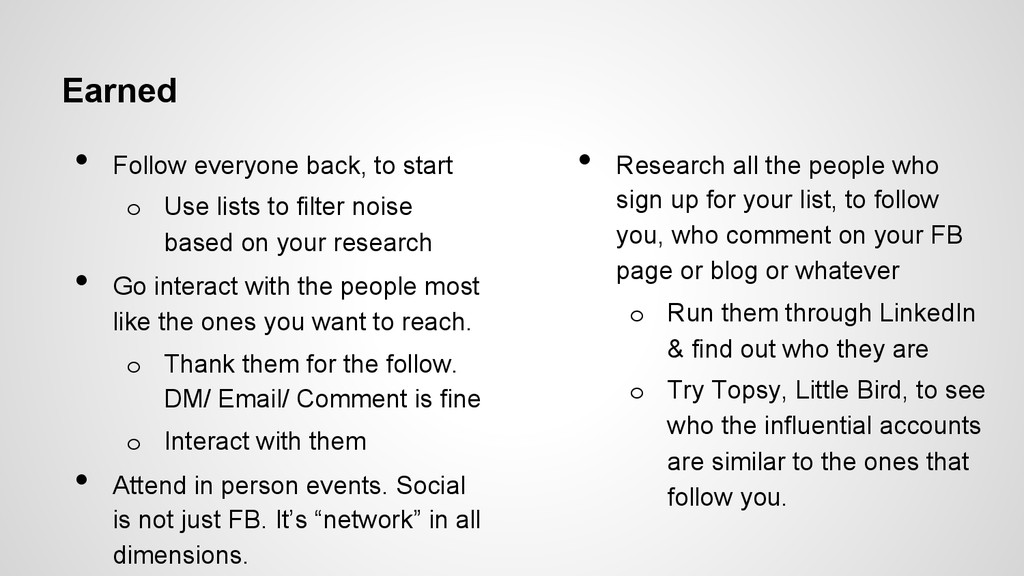 Earned • Follow everyone back, to start o Use...