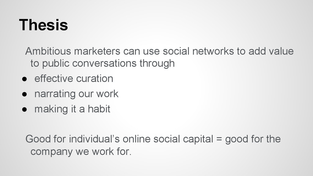 Thesis Ambitious marketers can use social netwo...