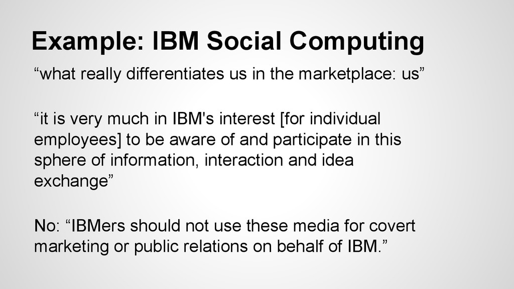 """Example: IBM Social Computing """"what really diff..."""