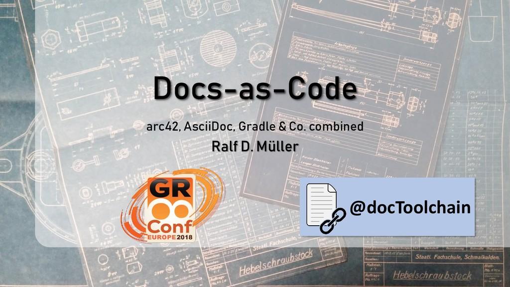 Docs-as-Code arc42, AsciiDoc, Gradle & Co. comb...
