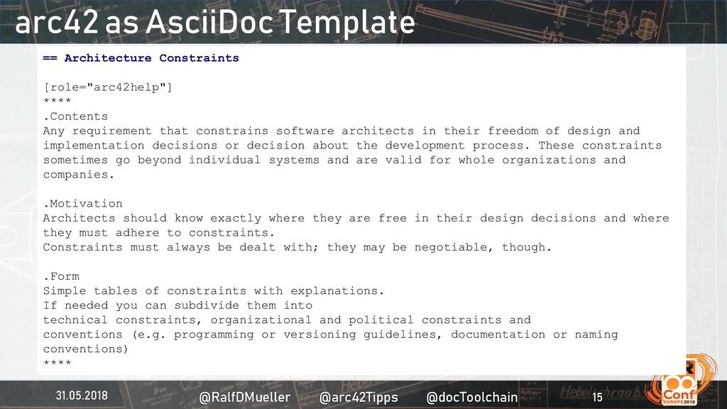 arc42 as AsciiDoc Template 31.05.2018 @RalfDMue...