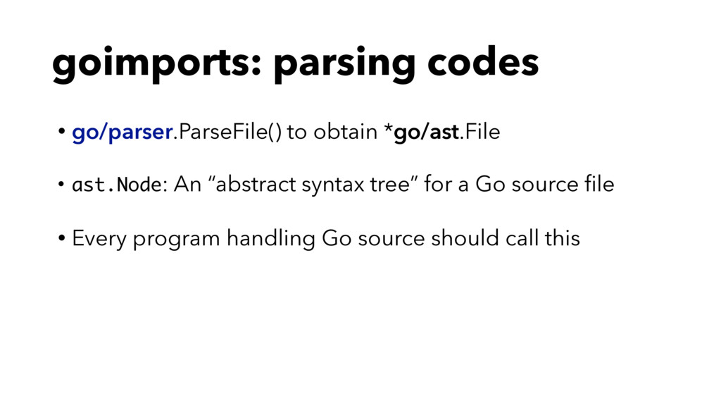 goimports: parsing codes • go/parser.ParseFile(...