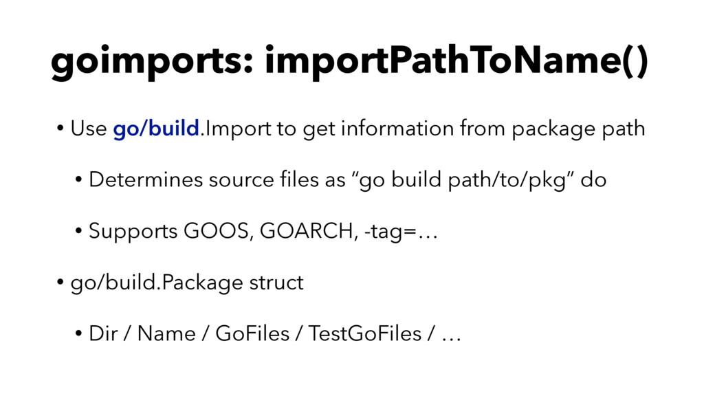 goimports: importPathToName() • Use go/build.Im...