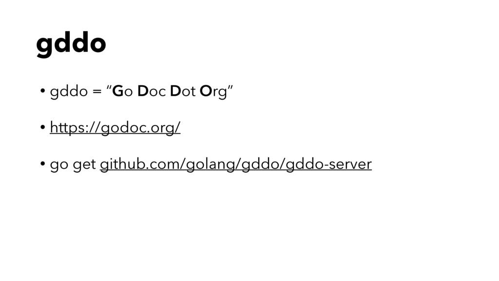 """gddo • gddo = """"Go Doc Dot Org"""" • https://godoc...."""