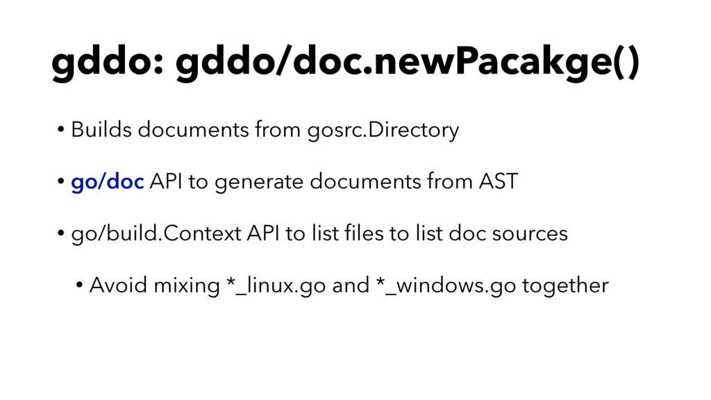 gddo: gddo/doc.newPacakge() • Builds documents ...
