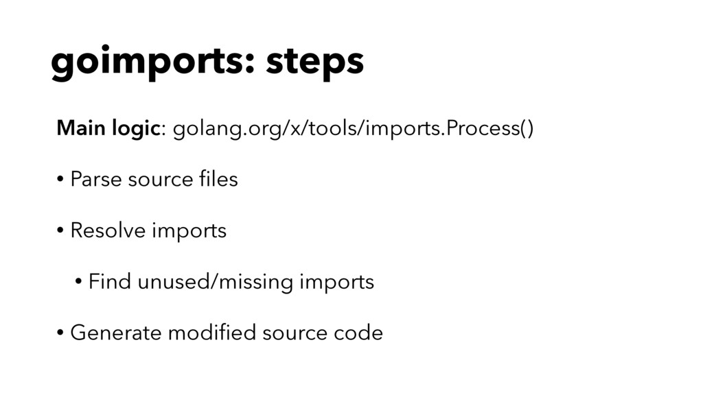 goimports: steps Main logic: golang.org/x/tools...