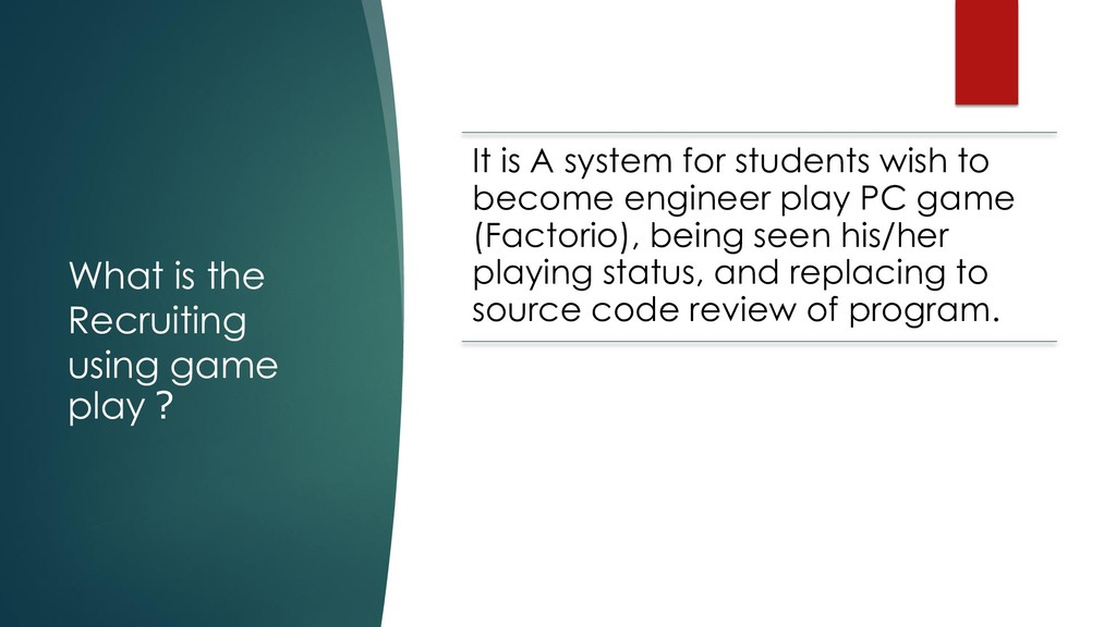 What is the Recruiting using game play? It is A...