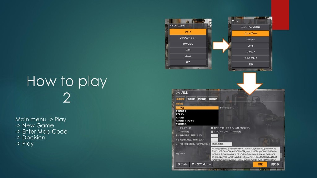 How to play 2 Main menu -> Play -> New Game -> ...