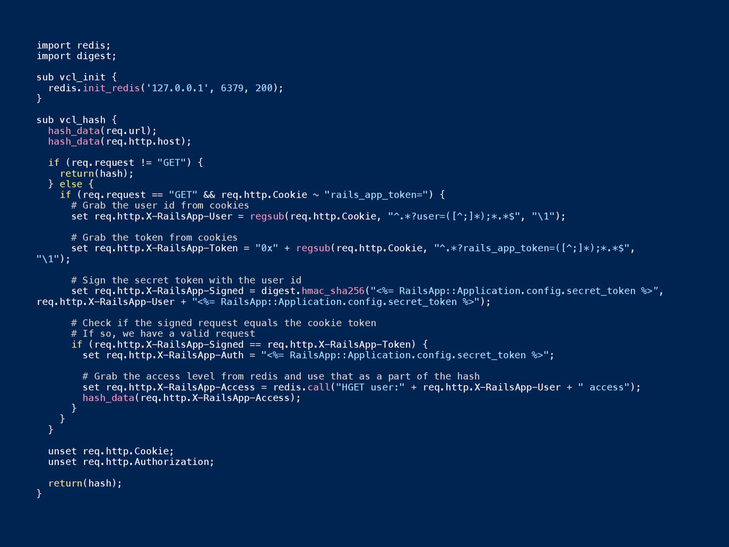 import redis; import digest; ! sub vcl_init { r...