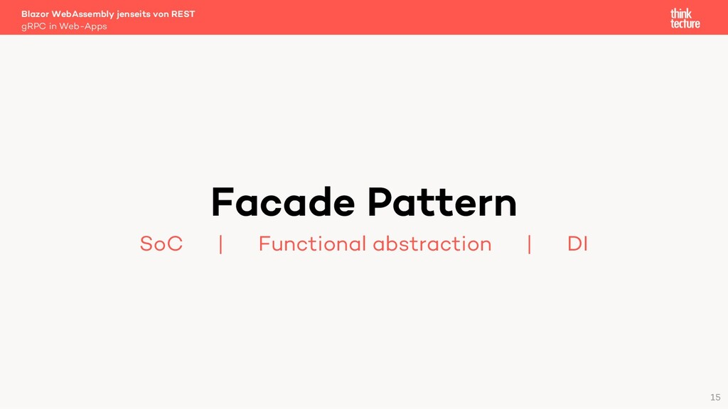15 Facade Pattern SoC   Functional abstraction ...