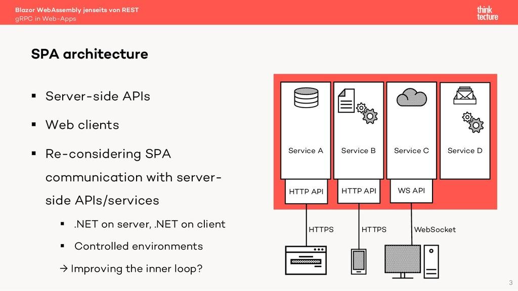 3 § Server-side APIs § Web clients § Re-conside...