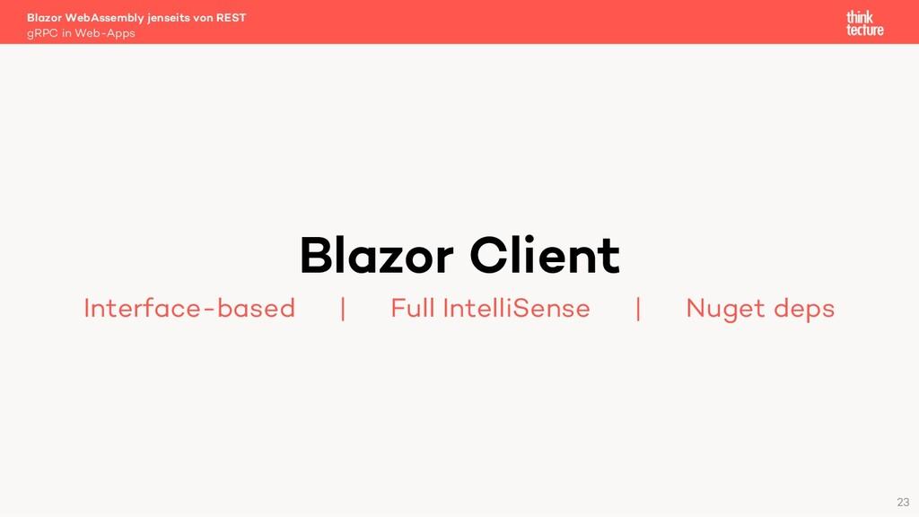 23 Blazor Client Interface-based   Full Intelli...