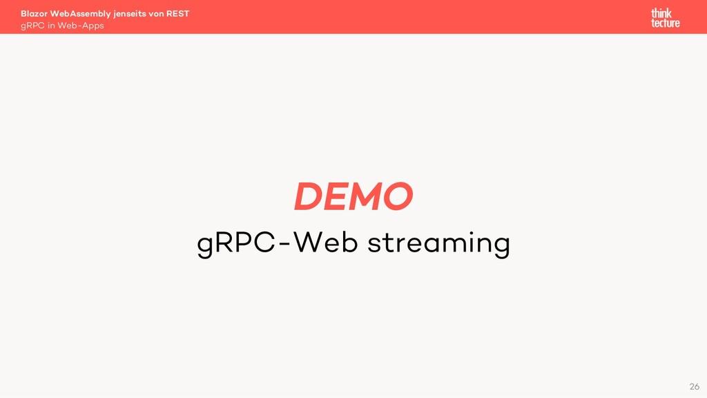 26 DEMO gRPC-Web streaming Blazor WebAssembly j...