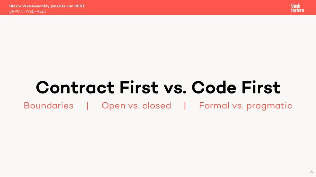 6 Contract First vs. Code First Boundaries   Op...