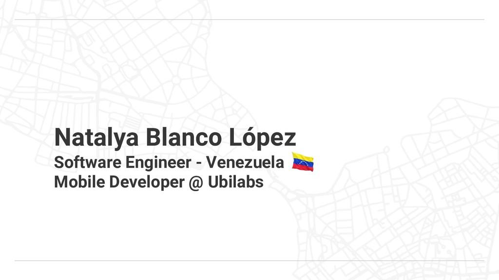Natalya Blanco López Software Engineer - Venezu...