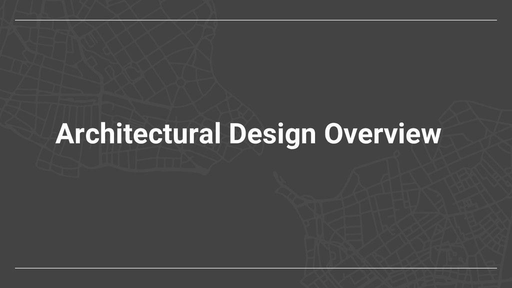 Architectural Design Overview