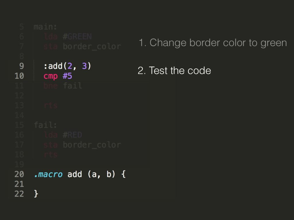 2. Test the code 1. Change border color to green