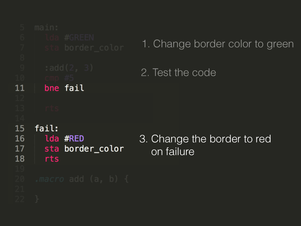 1. Change border color to green 2. Test the cod...