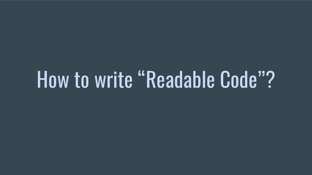 "How to write ""Readable Code""?"