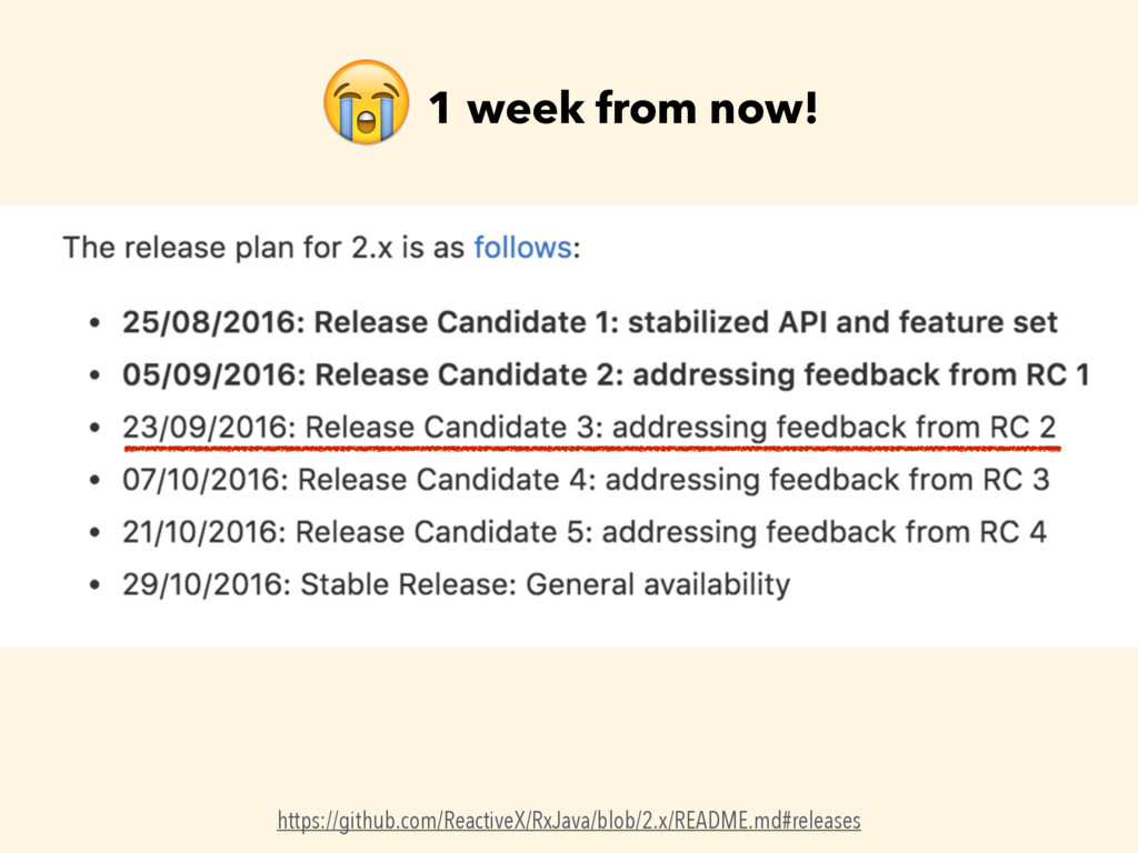 1 week from now! https://github.com/ReactiveX/R...