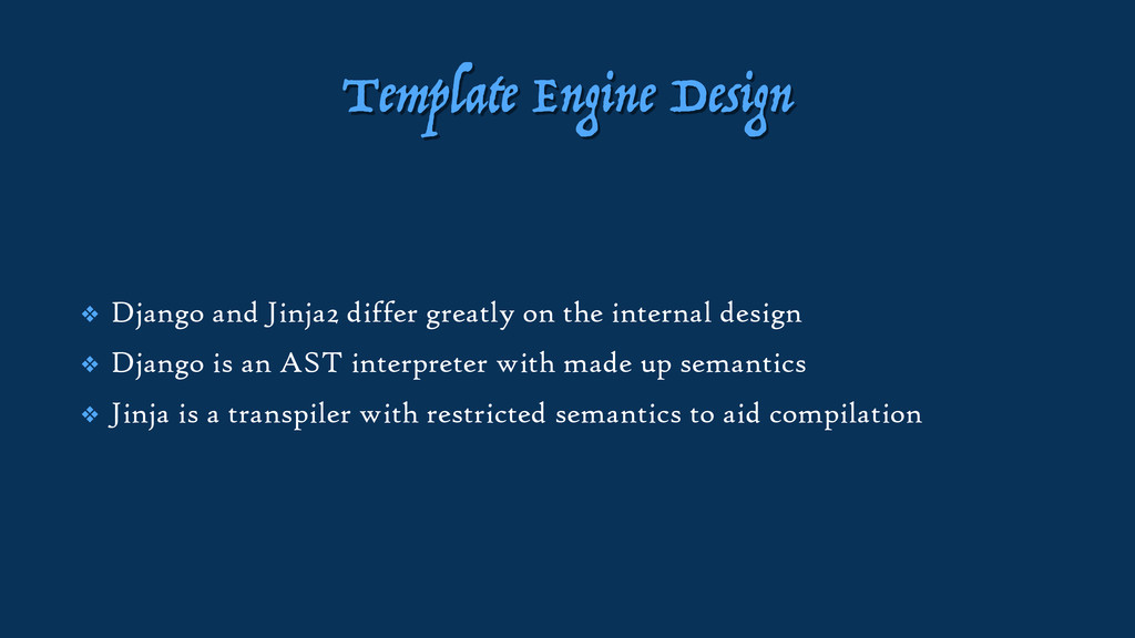 Template Engine Design ❖ Django and Jinja2 diff...