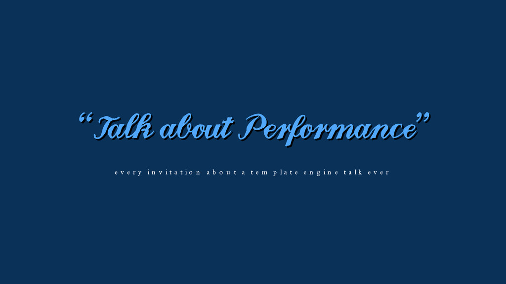 """Talk about Performance"" every invitation about..."
